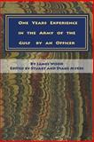 One Years Experience in the Army of the Gulf by an Officer, James Wood, 1499307896