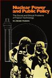 Nuclear Power and Public Policy, K. S. Shrader-Frechette, 9401177899