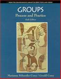 Groups : Process and Practice, Corey, Marianne Schneider and Corey, Gerald, 0534347894