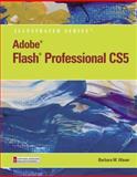Adobe Flash Professional CS5 Illustrated, Introductory, Waxer, Barbara M., 053847789X