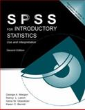 SPSS for Introductory Statistics : Use and Interpretation, Morgan, George A. and Barrett, Karen C., 0805847898