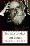 The Way of Man and Ten Rungs, Martin Buber, 0806527897