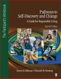 Pathways to Self-Discovery and Change : A Guide for Responsible Living, Wanberg, Kenneth W. (Wayne) and Milkman, 1452217890