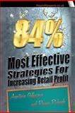 84% Most Effective Strategies for Increasing Retail Profit, Romeo Richards and Anastasia Giljazova, 1463587899