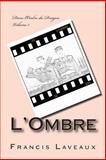 L' Ombre, Francis Laveaux, 1493737899