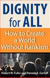 Dignity for All 1st Edition