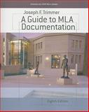 A Guide to MLA Documentation, Trimmer, Joseph F., 0618967893