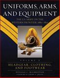 Uniforms, Arms, and Equipment : The U. S. Army on the Western Frontier, 1880-1892, McChristian, Douglas C., 0806137894