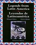 Legends from Latin America (Leyendas de Latinoamerica), Barlow, Genevieve and Glencoe McGraw-Hill Staff, 0844207896