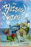 The Blizzard Wizard, Lynn Plourde, 0892727896