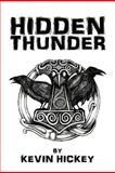 Hidden Thunder, Kevin Hickey, 1475907893