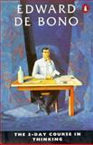 The Five-Day Course in Thinking, Edward De Bono, 0140137890