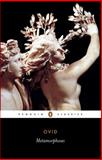 Metamorphoses, Ovid, 014044789X