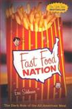 Fast Food Nation, Eric Schlosser, 0395977894