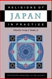 Religions of Japan in Practice, , 0691057893