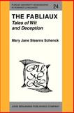 The Fabliaux : Tales of Wit and Deception, Schenck, Mary Jane Stearns, 0915027895