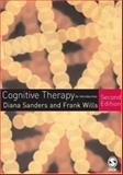 Cognitive Therapy : An Introduction, Sanders, Diana and Wills, Frank, 1412907896