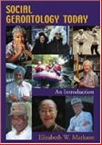 Exploring Social Gerontology 9781891487897