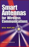 Smart Antennas for Wireless Communications, Gross, Frank B., 007144789X