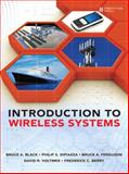 Introduction to Wireless Systems, Black, Bruce A. and Voltmer, David R., 0132447894