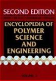 Encyclopedia of Polymer Science and Engineering, Cellular Materials to Composites, , 0471887897