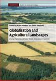 Globalisation and Agricultural Landscapes : Change Patterns and Policy trends in Developed Countries, , 0521517893