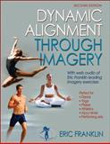 Dynamic Alignment Through Imagery, Eric N. Franklin, 0736067892