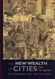The New Wealth of Cities : City Dynamics and the Fifth Wave, Montgomery, John, 0754647897