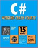 C# Weekend Crash Course, Stephen R. Davis, 0764547895