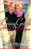 Being Good to Your Husband on Purpose, Becky Hunter, 0884197891