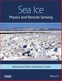 Sea Ice : Physics and Remote Sensing, Shokr, 1119027896