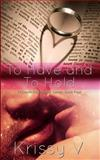 To Have and to Hold, Krissy V, 1500317896