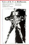 Tales of E. T. A. Hoffmann, Hoffmann, E. T. A., 0226347893
