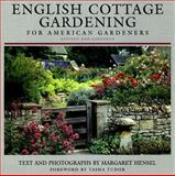 English Cottage Gardening, Margaret Hensel, 039304789X