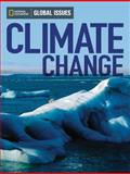 Global Issues - Climate Change, National Geographic Learning Staff, 0736297898