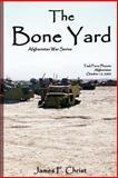 The Bone Yard, James F. Christ, 1463787898