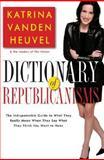 Dictionary of Republicanisms, Nation Books Staff and Katrina Vanden Heuvel, 156025789X