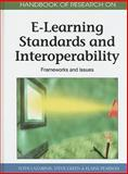 Handbook of Research on E-Learning Standards and Interoperability : Frameworks and Issues, Fotis Lazarinis, 1616927895