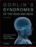 Gorlin's Syndromes of the Head and Neck, Hennekam, Raoul C. M. and Gorlin, Robert J., 0195307909