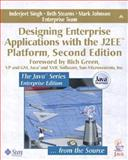 Designing Enterprise Applications with the J2EE Platform, Singh, Inderjeet and Johnson, Mark, 0201787903