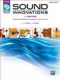 Sound Innovations for Guitar, Alfred Publishing Staff and Bill Purse, 0739077902