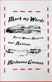 Mark My Words, Mishuana Goeman, 0816677905