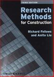 Research Methods for Construction, Fellows, Richard F. and Liu, Anita M. M., 140517790X