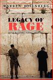 Legacy of Rage : Jewish Masculinity, Violence, and Culture, Rosenberg, Warren, 1558497900