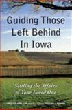 Guiding Those Left Behind in Iowa, Amelia E. Pohl and Gregory L. Kenyon, 1892407906