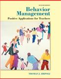 Behavior Management : Applications for Teachers, Enhanced Pearson EText with Loose-Leaf Version -- Access Card Package, Zirpoli, Thomas J., 0133917908