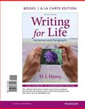 Writing for Life : Sentences and Paragraphs, Books a la Carte Edition, Henry, D. J. and Kindersly, Dorling, 032187790X