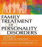 Family Treatment of Personality Disorders 9780789017901