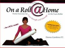 On a Roll at Home, Donna Gambino, 0977977900