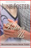 Deliver Us, Foster, June, 1612527906